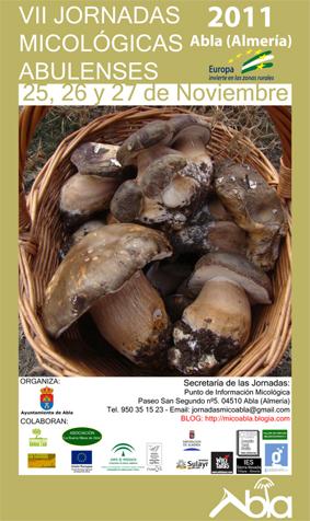 VII JORNADAS MICOLÓGICAS ABULENSES. Abla (Almería) 25, 26 y 27 de noviembre de 2011.